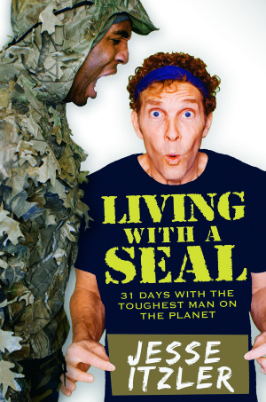 Living With A Seal: 31 Days With The Toughest Man On The Planet