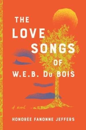 The Love Songs of W.E.B. Du Bois