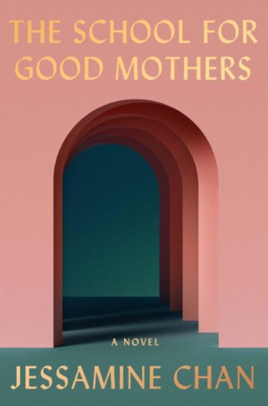 The School for Good Mothers